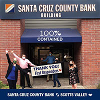 Santa Cruz County Bank Building - 100% Contained - Thank you first responders!